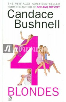 Four Blondes. Bushnell Candace