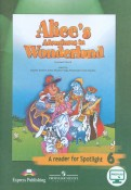 Алиса в стране чудес. Английский в фокусе. 6 класс. Книга для чтения