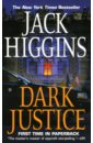 Higgins Jack Dark Justice (Темное правосудие). На английском языке