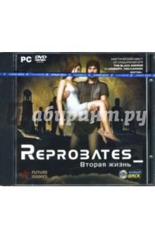 Reprobates. Вторая жизнь (DVDpc)