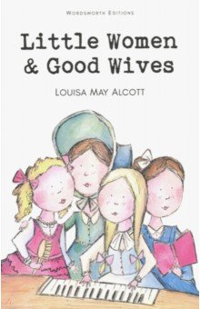 Little Women & Good Wives good wives