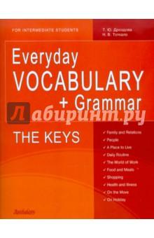 Everyday vocabulary + Grammar. For Intermediate Students. The Keys reward upper intermediate grammar and vocabulary workbook with key