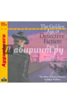 The Golden Age of Detective Fiction. Part 3 (CDmp3)