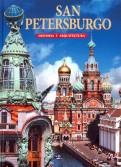 San Petersburg. Historia y Arquitectura