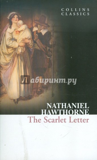 the portrayal of the 17th century puritan society in nathaniel hawthornes the scarlet letter