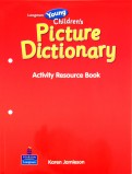 Longman Young Children's Picture Dictionary. Activity Resource Book