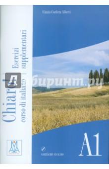 chiaro ascolti supplementari cd Chiaro! A1. Corso di italiano. Esercizi supplementari (+CD)
