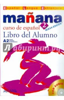 Manana 2. Libro del Alumno (+CD) los tigres del norte acapulco