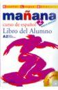 Manana 2. Libro del Alumno (+CD)