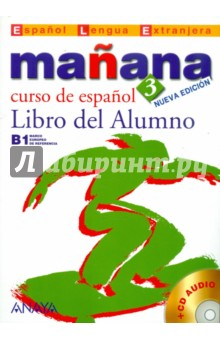 Manana 3 Libro del Alumno (+CD) castro francisca et al companeros 4 libro del alumno cd