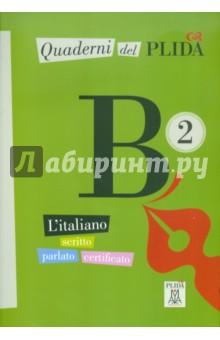 Quaderni del PLIDA - B2 (+CD) quaderni del plida a2 cd