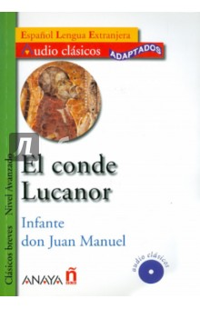 El conde Lucanor (+CD) quiroga h cuentos de la selva