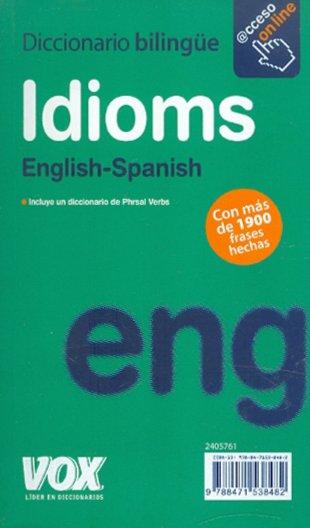 Иллюстрация 1 из 6 для Phrasal Verbs + Idioms English-Spanish   Лабиринт - книги. Источник: Лабиринт