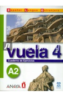 где купить Vuela 4. Cuaderno de Ejercicios A2 по лучшей цене