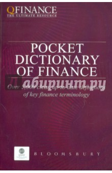 QFinance Pocket Dictionary of Finance. Qfinance the Ultimate Resource finance and investments