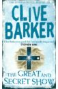 Barker Clive The Great and Secret Show