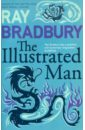 Bradbury Ray The Illustrated Man