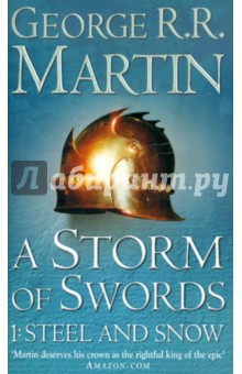 A Storm of Swords. Steel and Snow ������������ ������ ���������� �� ��������������