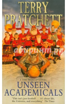 Unseen Academicals the light fantastic discworld the unseen university collection
