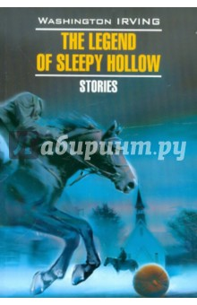 The Legend of Sleepy Hollow. Stories. Irving