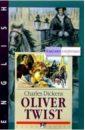 Диккенс Чарльз Оливер Твист = Oliver Twist (на английском языке)