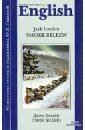 Лондон Джек Смок Белью (книга для чтения на английском языке, неадаптированная) недорго, оригинальная цена