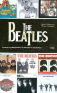 The Beatles - полный путеводитель по песням и альбомам
