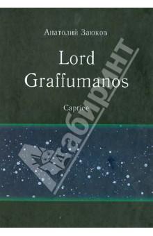 Lord Graffumanos. Caprice. Сочинение в двух томах