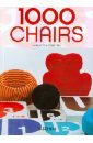 Fiell Peter, Fiell Charlotte 1000 Chairs / 1000 Стульев fiell charlotte fiell peter design of the 20th century