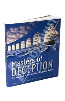 Masters of Deception: Escher, Dali and the Artists of Optical Illusion goldstone lawrence the anatomy of deception