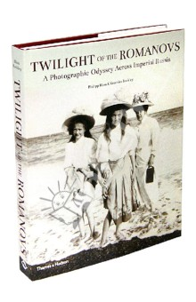 Twilight of Romanovs. Photographic Odyssey Across Imperial Russia a caress of twilight