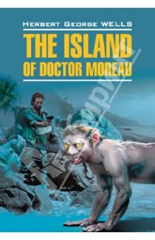 Остров доктора Моро. Книга для чтения на английском языке