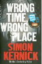 лучшая цена Kernick Simon Wrong Time, Wrong Place