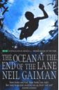 Gaiman Neil Ocean at the End of the Lane gaiman n the ocean at the end of the lane