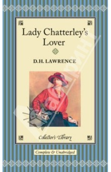 Lady Chatterley's Lover lawrence d h lady chatterlley s lover