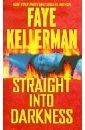 Kellerman Faye Straight into Darkness kellerman faye blindman s bluff