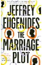 Eugenides Jeffrey The Marriage Plot madeleine john st the essence of the thing