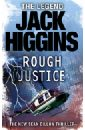 Higgins Jack Rough Justice stephen miller a game of soldiers