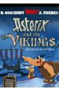 Goscinny Rene, Uderzo Albert Asterix and the Vikings the world of vikings