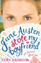 Harrison Cora Jane Austen Stole my Boyfriend jane lark the secret love of a gentleman