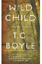Wild Child, Boyle T.C.
