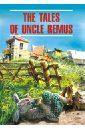Сказки дядюшки Римуса. Книга для чтения на английском языке