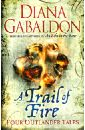 Gabaldon Diana A Trail of Fire