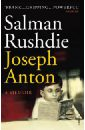 Rushdie Salman Joseph Anton. A Memoir josephine scribner gates the story of live dolls being an account of how on a certain june morning