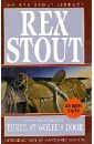 Stout Rex Three at Wolfe's Door
