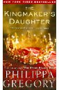 Gregory Philippa The Kingmaker's Daughter philippa gregory virgin earth