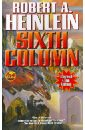 Heinlein Robert A. Sixth Column