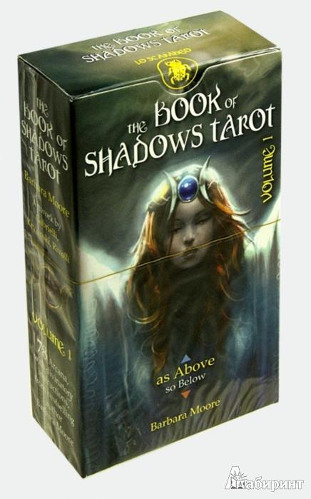 """Иллюстрация 1 из 12 для Таро Книга теней. Том 1 """"Как Вверху"""" - Barbara Moore   Лабиринт - книги. Источник: Лабиринт"""