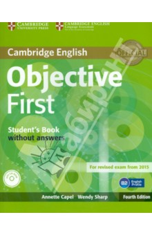 Objective First 4 Edition Student's Book without answers +CD-ROM objective first 4 edition workbook without answers сd