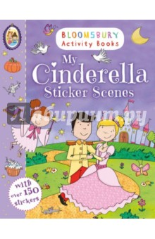 My Cinderella Sticker Scenes the usborne terrific colouring and sticker book
